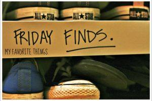 Friday Finds: Favorites #2